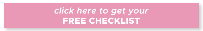 click here to get your free checklist
