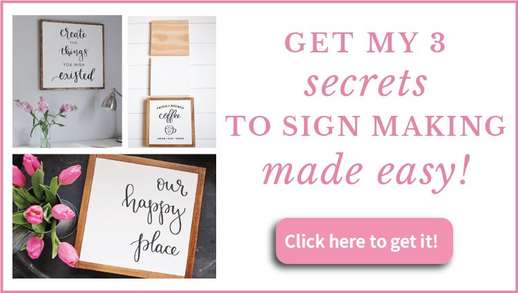 Get my 3 secrets to sign making