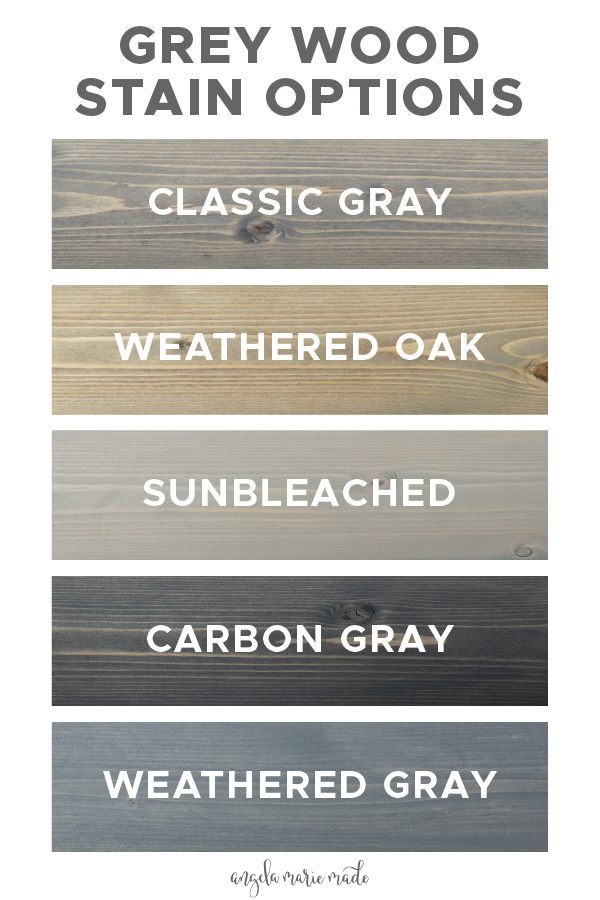 5 Grey Wood Stain Options Angela