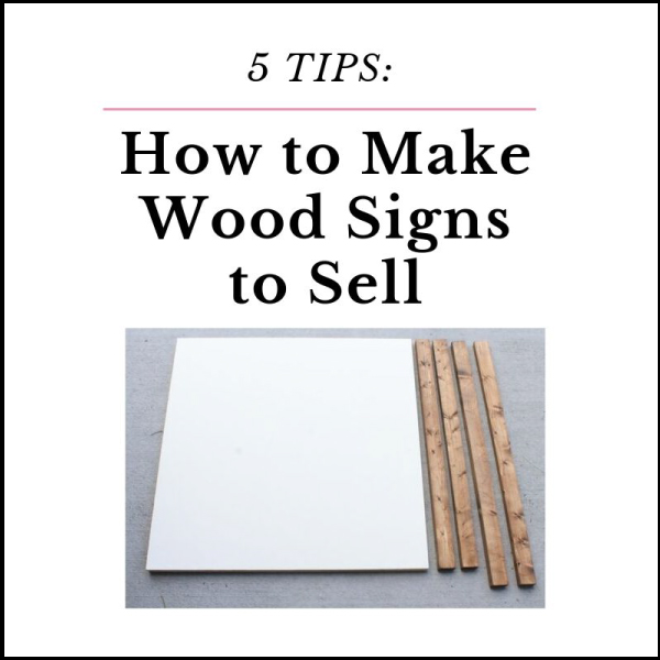 how to make wooden signs to sell infographic