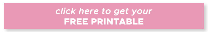 click here to get your free printable