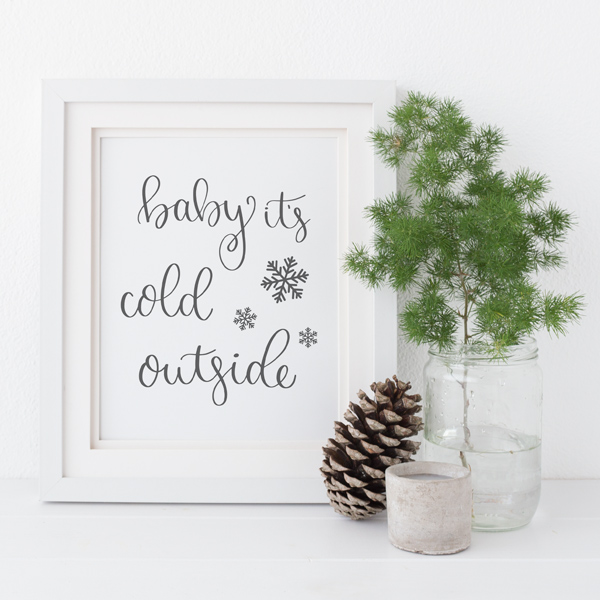 baby it's cold outside free Christmas printable