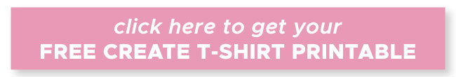 create t-shirt free printable sign up
